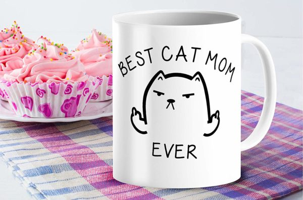 Best Cat Mom Ever Funny Coffee Mug Cat Middle Finger 11 Oz Birthday Gift For MotherMom Or Wife B079FRN7MM 4