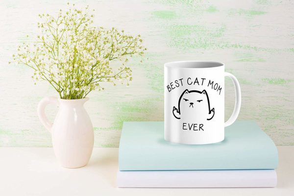 Best Cat Mom Ever Funny Coffee Mug Cat Middle Finger 11 Oz Birthday Gift For MotherMom Or Wife B079FRN7MM 8
