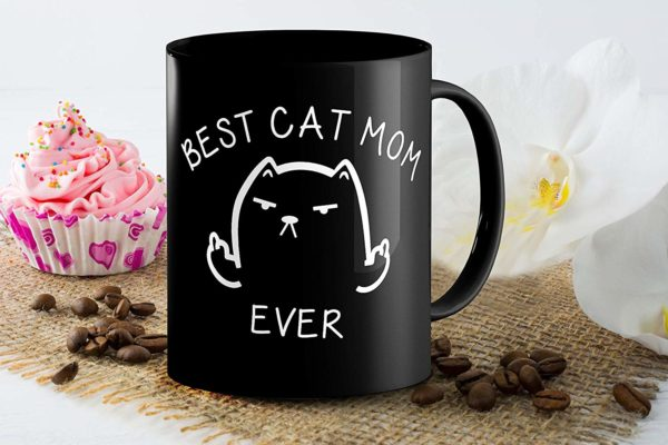 Best Cat Mom Ever Funny Coffee Mug Cat Middle Finger 11 Oz Birthday Gift For MotherMom Or Wife B079FYPL3B 4