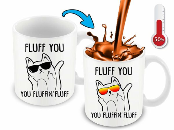 Heat Sensitive Color Changing Coffee Mug Funny Coffee Cup Fluff You You Fluffin Fluff Cat Design Funny Gift Idea B079FZ78QP