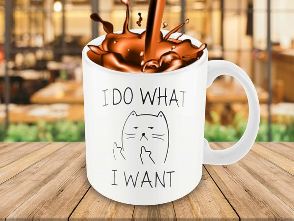 I Do What I Want Funny Coffee Mug Cat Middle Finger 11 Oz Birthday Gift For Men Women Him Or Her B079FX31TX 2